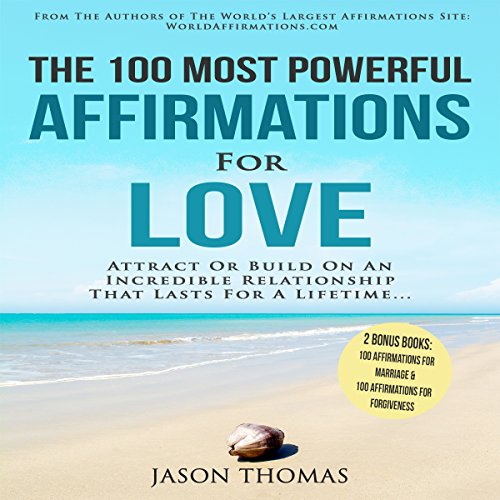 The 100 Most Powerful Affirmations for Love cover art