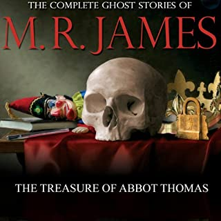 The Treasure of Abbot Thomas     The Complete Ghost Stories of M. R. James              By:                                                                                                                                 Montague Rhodes James                               Narrated by:                                                                                                                                 David Collings                      Length: 43 mins     8 ratings     Overall 4.3