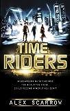 TimeRiders (Book 1) (English Edition)