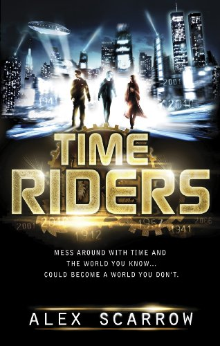 TimeRiders (Book 1) (English Edition)
