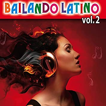 Bailando Latino Vol. 2