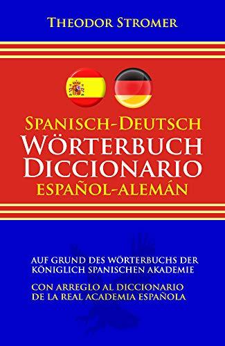 Spanisch-Deutsch Wörterbuch    Diccionario español-alemán