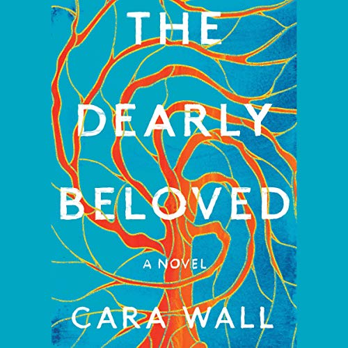 The Dearly Beloved Audiobook By Cara Wall cover art