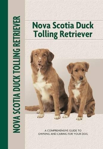 Nova Scotia Duck Tolling Retriever(Comprehensive Owner's Guide)