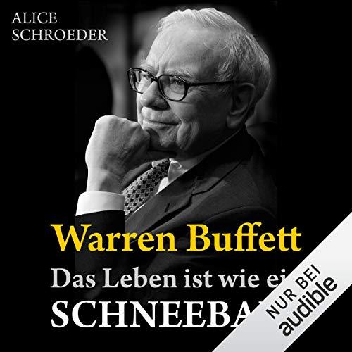 Warren Buffett - Das Leben ist wie ein Schneeball cover art