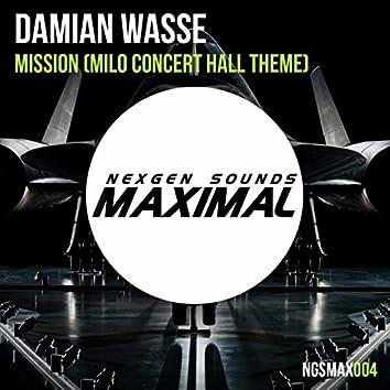 Mission (Milo Concert Hall Theme)