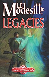 Legacies, by L. E. Modesitt, Jr.
