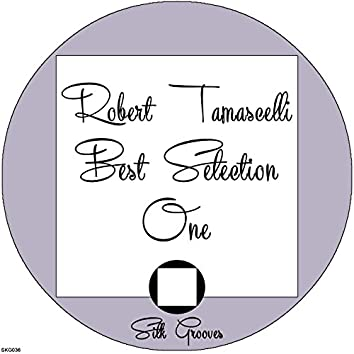 Robert Tamascelli Best Selection One