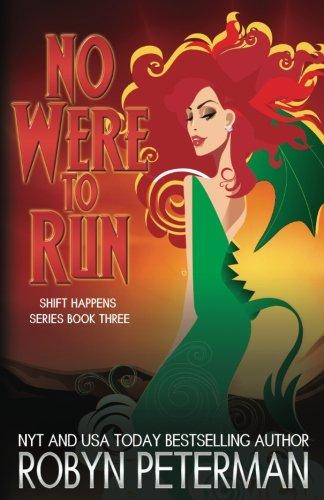 No Were To Run (Shift Happens) (Volume 3)