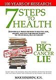 7 Steps to Health - The Big Cancer Lie
