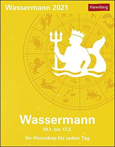 Wassermann Sternzeichenkalender 2021 - Tagesabreißkalender mit ausführlichem Tageshoroskop und Zitaten - Tischkalender zum Aufstellen oder Aufhängen - Format 11 x 14 cm: Ihr Horoskop für jeden Tag
