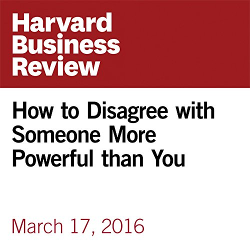 How to Disagree with Someone More Powerful than You audiobook cover art