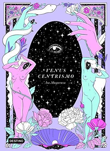 Venuscentrismo (Destino. Fuera de colección)