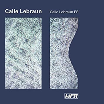 Calle Lebraun EP