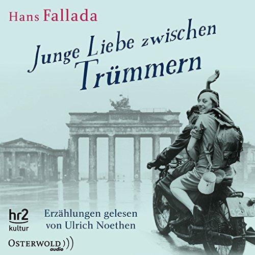 Junge Liebe zwischen Trümmern audiobook cover art