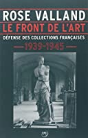 Rose Valland - Le Front De L'art
