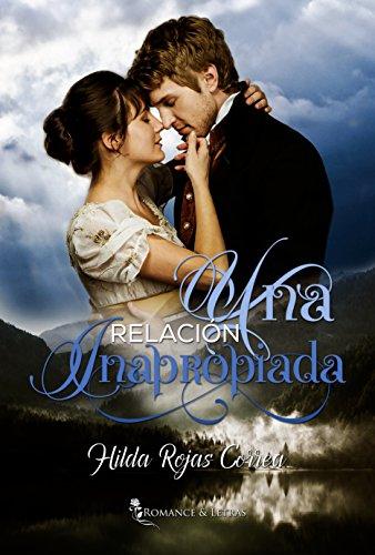 Una relación inapropiada (Relaciones escandalosas nº 1) (Spanish Edition)