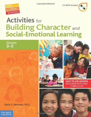 Compare Textbook Prices for Activities for Building Character and Social-Emotional Learning Grades 3–5 Free Spirit Professional™ Book with Digital Content Edition ISBN 9781575423937 by Petersen, Ph.D. Katia S.