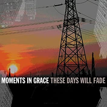 These Days Will Fade (Online Music)