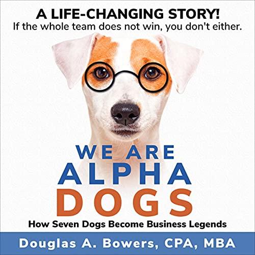 Couverture de We Are Alpha Dogs