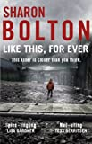 Like This, For Ever: A chilling thriller readers are obsessed with (Lacey Flint, Book 3) (English Edition)