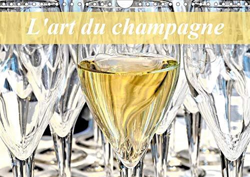 L'art du champagne (Calendrier mural 2020 DIN A4 horizontal): L'univers du champagne (Calendrier mensuel, 14 Pages )