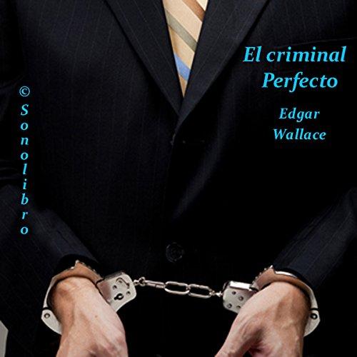 El Criminal Perfecto [The Perfect Crime] Titelbild