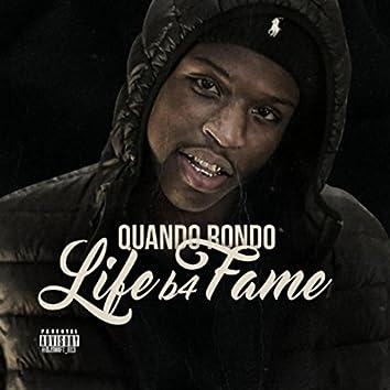 Life B4 Fame