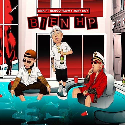 Bien HP (feat. Nengo Flow & Jory Boy) [Explicit]