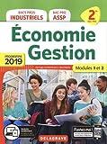 Economie Gestion 2de Bacs Pros industriels 2de Bac Pro ASSP - Modules 1 et 2