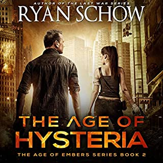 The Age of Hysteria: A Post-Apocalyptic Survival Thriller cover art