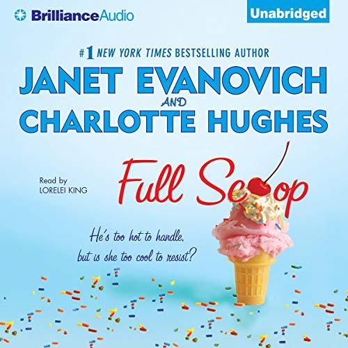 Full Scoop Audiobook By Janet Evanovich,                                                                                        Charlotte Hughes cover art