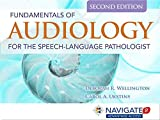 Navigate 2 Advantage Access For Fundamentals Of Audiology For The Speech-Language Pathologist