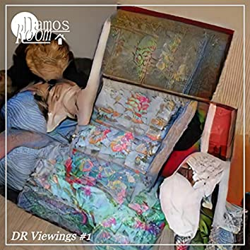DR. Viewings #1