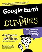 Google Earth For Dummies by David A. Crowder(2007-02-27)