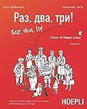 Raz, dva, tri! Corso di lingua russa. Livelli A1-A2 del Quadro comune europeo di riferimento per le lingue. Con MP3 online