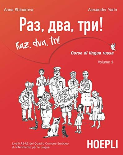 Raz, dva, tri! Corso di lingua russa. Livelli A1-A2 del Quadro comune europeo di riferimento per le lingue. Con MP3 online (Vol. 1)