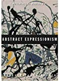 Movements in Modern Art: Abstract Expressionism