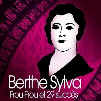 Frou-Frou et 29 succès de Berthe Sylva (Chanson française)