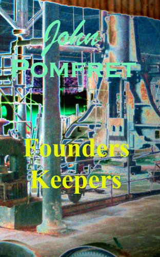 Founders Keepers (English Edition)