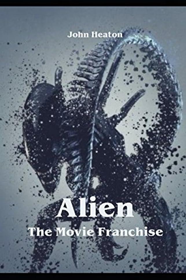 じゃないくさび五Alien - The Movie Franchise