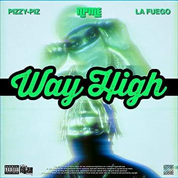 Way High (feat. La Fuego)