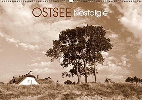 Ostsee-Nostalgie (Wandkalender 2019 DIN A2 quer): Zwölf nostalgische Traumreisen an die Ostsee (Monatskalender, 14 Seiten ) (CALVENDO Orte)