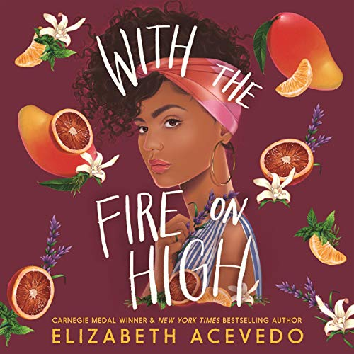With the Fire on High audiobook cover art