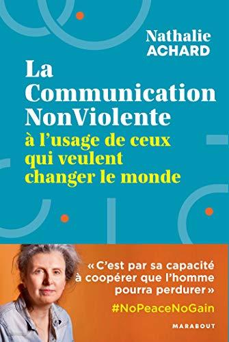 La communication non-violente (Essais Bien-être - Psy)