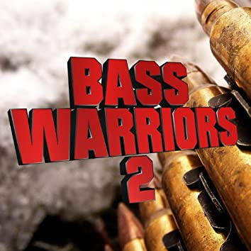 Bass Warriors Vol. 2