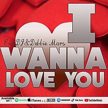 I Wanna Love You (feat. Debbie Mars)