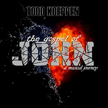 The Gospel of John: A Musical Journey