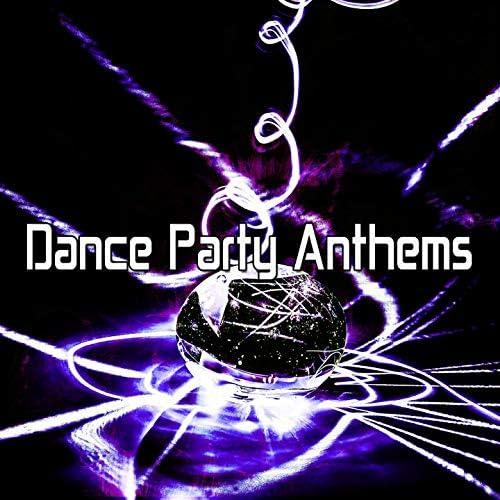 Dance Anthem