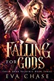 Falling for Gods: A Norse Mythic Urban Fantasy (Their Dark Valkyire Book 3)